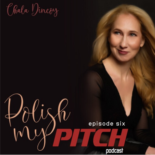 polish my pitch podcast episode six