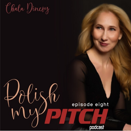 polish my pitch podcast episode eight