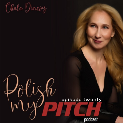Polish My Pitch Podcast episode twenty with Aviva Abrahams, Insurance Advisor