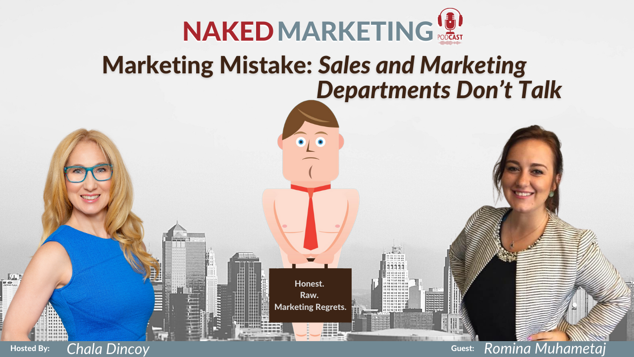 Naked Marketing - YouTube Thumbnail - Episode 2 - Romina Muhametaj - Sales and Marketing Departments Don't Talk