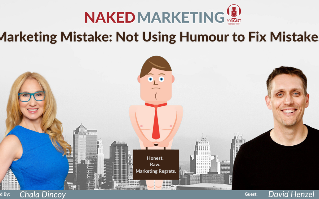 Marketing Mistake: Not Using Humour to Fix Mistakes