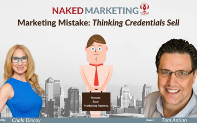 Marketing Mistake 6: Thinking Credentials Sell