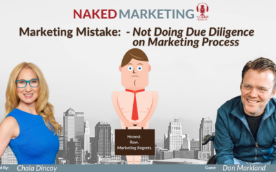Marketing Mistake 7: Not Doing Due Diligence on Marketing Process