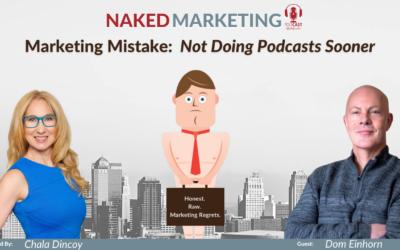 Marketing Mistake 8: Not Doing Podcasts Sooner