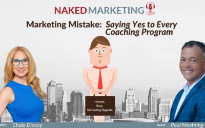 Marketing Mistake 12: Saying Yes to Every Coaching Program