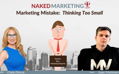 Marketing Mistake 19: Thinking Too Small