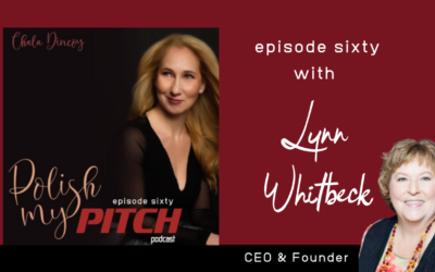 Polish My Pitch Podcast episode sixty with Lynn Whitbeck